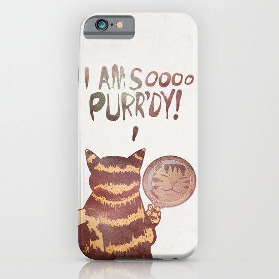I AM SOOOO PURR'DY! iPhone & iPod Case