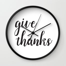 Give Thanks Black Lettering Design Wall Clock