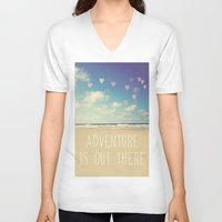 adventure is out there V-neck T-shirts featuring adventure is out there by Sylvia Cook Photography