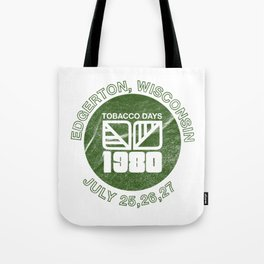 1980 Tobacco Days Tote Bag