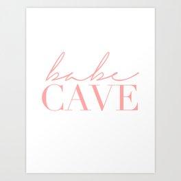 babe cave Art Print