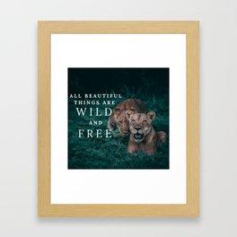 WILD & FREE | Nature | Lions | Planet | Love | Design | Framed Art Print