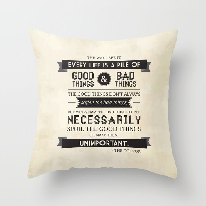 Good Things & Bad Things Throw Pillow