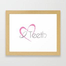 I (heart) Teeth Framed Art Print