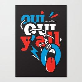 Oui Oui Y'all Canvas Print