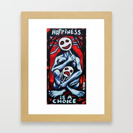 'Happiness Is A Choice' Framed Art Print