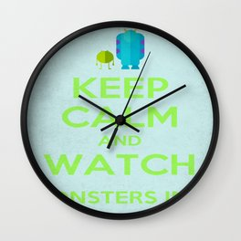 Keep Calm and Watch Monsters Inc. Wall Clock