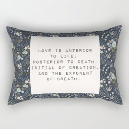 Love is anterior to life - E. Dickinson Collection Rectangular Pillow