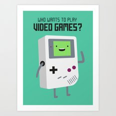 Who wants to play video games?  Art Print