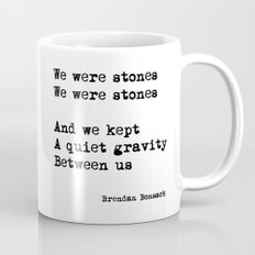 We Were Stones (3) Mug