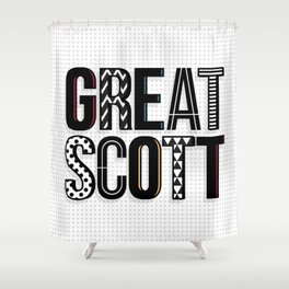 great scott Shower Curtain