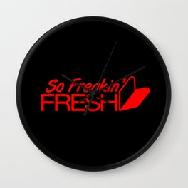So Freakin' Fresh v6 HQvector Wall Clock