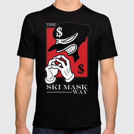 The Ski Mask Way T-shirt