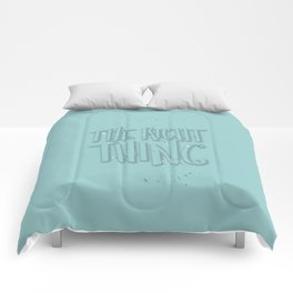 The Right Thing Comforters