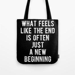 Inspiring - New Beginning Quote Tote Bag