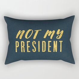 Not My President 1.0 - Gold on Navy #resistance Rectangular Pillow