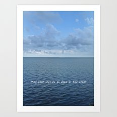 May Your Joys be as Deep as the Ocean Art Print