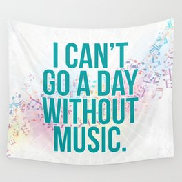 A Day Without Music Quote Wall Tapestry