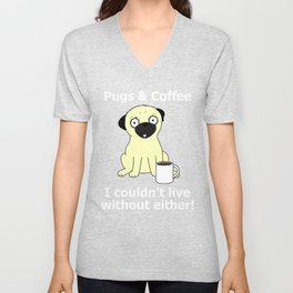 Pugs and Coffee Unisex V-Neck