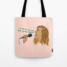 O' SAY CAN U SING Tote Bag