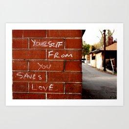 Love Saves Art Print
