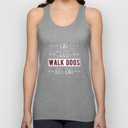 Gift for Dog Walkers Eat Sleep Walk Dogs Repeat  Unisex Tank Top