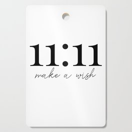11:11 make a wish Cutting Board
