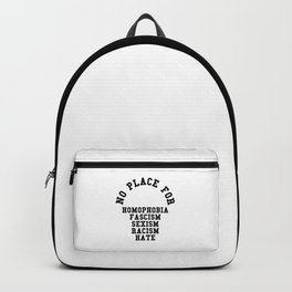 No Place For Homophobia Quote Backpack
