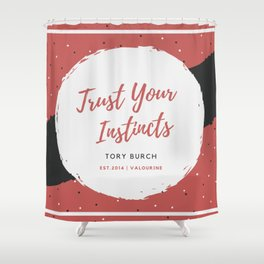 Tory Burch 4 Quotes Advice Trust Your Instincts Shower Curtain