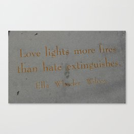 Love Lights More Fires Canvas Print