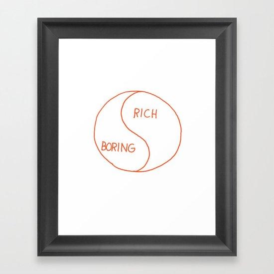 Rich / Boring Framed Art Print