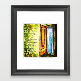 Welcome Strangers Framed Art Print