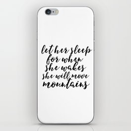 Baby Girl Print Girly BABY GIRL GIFT Kid You'll move mountains Gift For Her Nursery Wall Art iPhone Skin