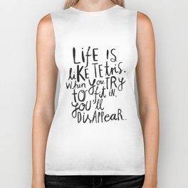 Life is Biker Tank