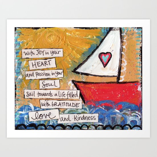Sailboat - Joy In Your Heart Art Print