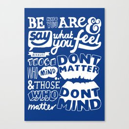 Be Who You Are - A Positive Attitude Canvas Print