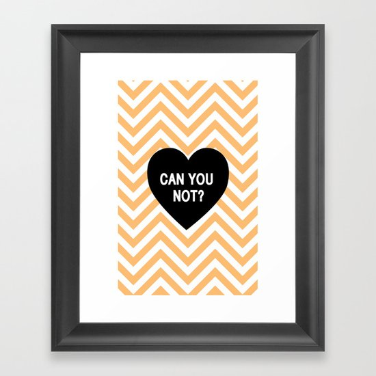 Can you not? Framed Art Print