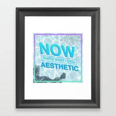 now that's what i call aesthetic Framed Art Print