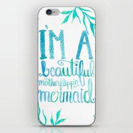 Motherflipp'n Mermaid iPhone Skin