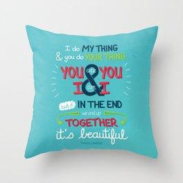 It's Beautiful Throw Pillow