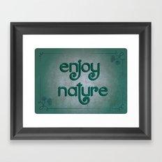 Enjoy nature Framed Art Print