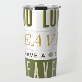Someone In Heaven-GREEN Travel Mug