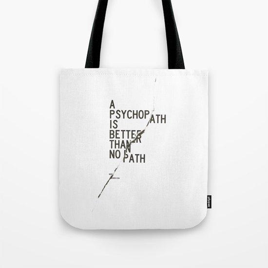 Psychopath Tote Bag