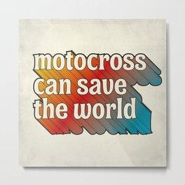 Motocross Can Save The World Metal Print