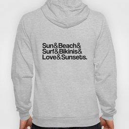 Sun, surf, bikinis Hoody