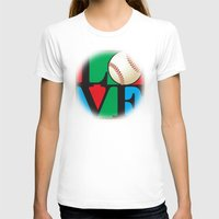 baseball T-shirts featuring Love Baseball by Gary Grayson