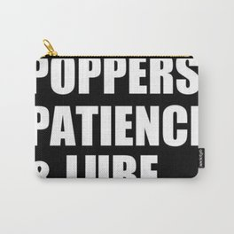 Poppers Patience & Lube Carry-All Pouch
