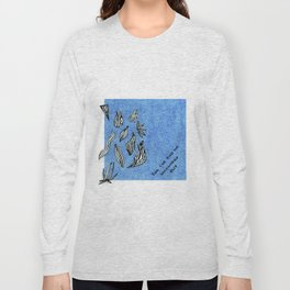 You Can Find Me Somewhere Else Long Sleeve T-shirt
