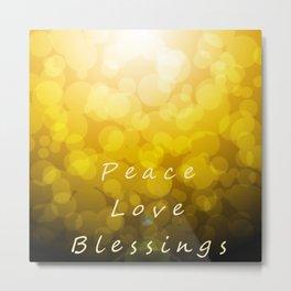 Peace Love Blessings Metal Print