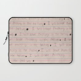I will behave properly in the hallway Laptop Sleeve
